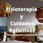 Fisioterapia y Cuidados Paliativos